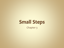 Small Steps chapter 3.ppt