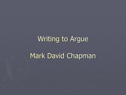 Writing to Argue; Persuade; Advise