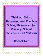 Developing Thinking; Reasoning and Problem Solving Skills