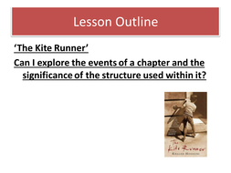 Opening two lessons to teaching 'The Kite Runner'