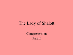 The_Lady_of_Shalott_comp_part_2.ppt