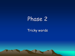 Tricky words Phase 2 PowerPoint