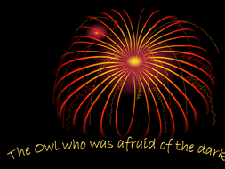 owl_who_was_afraid_of_the_dark_for_yr1_.ppt
