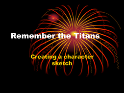 Remember the Titans - Creating a character sketch.ppt