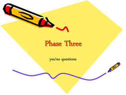 Phase_Three_yes_no_questions2[1].ppt