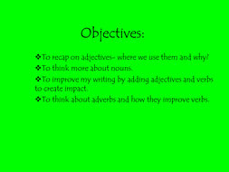 adjectives;verbs and adverbs PowerPoint