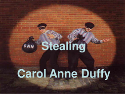 The poem Stealing by Carol Ann Duffy visual PowerPoint