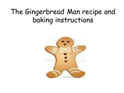 Gingerbreadman recipe and baking instructions