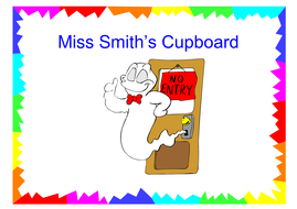 Poster for teacher's cupboard