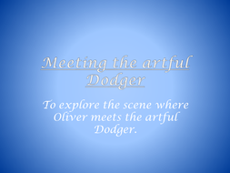 Meeting the artful Dodger.ppt