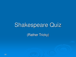 Shakespeare_Quiz_(rather_tricky).ppt