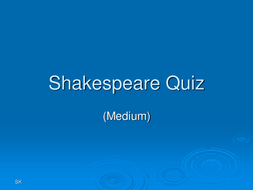 Shakespeare_Quiz_(medium).ppt