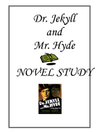 Dr Jekyll and Mr Hyde Novel Study