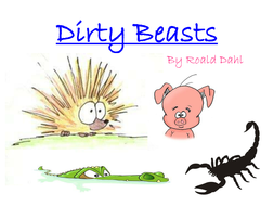 Dirty Beasts Poetry 2011 (higher ability).ppt