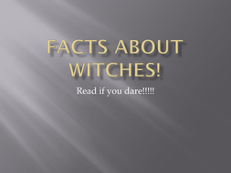 Witch facts - PowerPoint