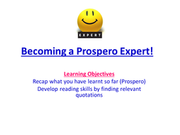 Lesson10_Becoming a Prospero Expert!.pptx