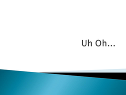 Uh_Oh[1].ppt
