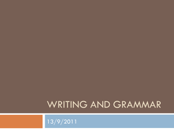 Writing and Grammar.pptx
