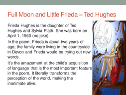 Full Moon and Little Frieda – Ted Hughes.ppt