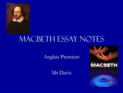 Macbeth Essay Notes.ppt