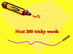 Next 200 tricky words.ppt