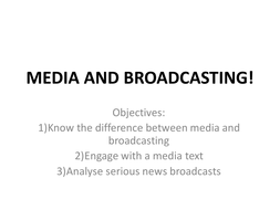 MEDIA_AND_BROADCASTING![1].ppt