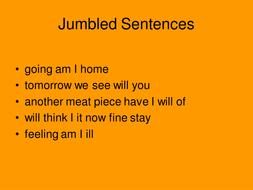 Jumbled sentences by katiepert - Teaching Resources - Tes