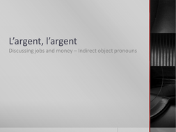 L'argent, l'argent, 9th Grade French,[1].ppt