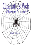 Charlotte's Web - Chapters 3, 4 and 5 -Work Sheet.pdf