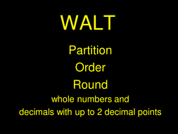 Partitioning; ordering and rounding whole numbers and decimals to 2 places