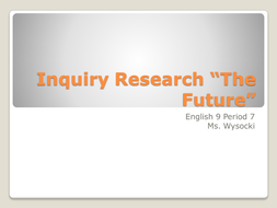 Inquiry Research Project
