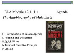 ELA 12.1.1 Personal Narrative (Malcolm X) Part I