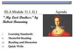 ELA Module 11.1. 1 (My Last Duchess)