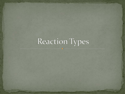 Reaction Type Presentation