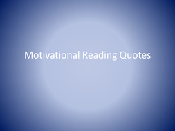 Motivational Reading Quotes.pptx