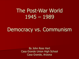 Post World War 1945 - 1989 Democracy vs Communism