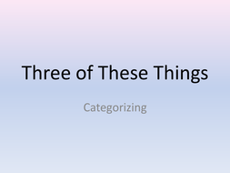 Three of These Things.pptx