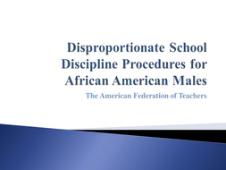 School Discipline for African American Males.pptx