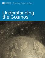Understanding the Cosmos: Primary Source Set