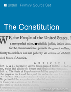 The Constitution: Primary Source Set