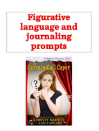 Curtain Call Caper Figurative language and journaling prompts.pptx