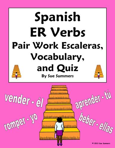Spanish ER Verbs Pair Work Escaleras Activity, Vocabulary and Quiz