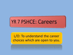 Year 7 Careers unit
