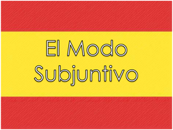 The Subjunctive Mood - Spanish