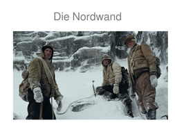 "Background info for the film ""Nordwand"""
