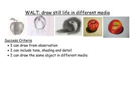 Still Life Different Media