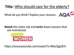 Who should care for the elderly?