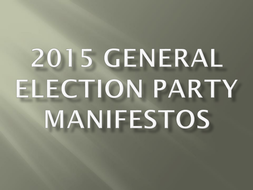 2015-General-Election-Party-Manifestos.pptx