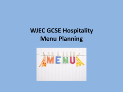 WJEC GCSE Hospitality Menu Planning