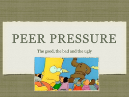 PSHE: Peer pressure - 'The Good, the bad and the ugly'